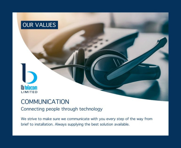 our values  - communication - connecting people through technology